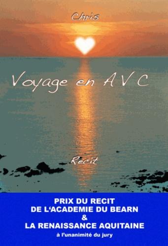 Voyage en AVC