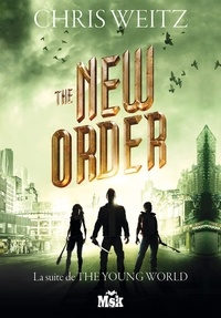 Chris Weitz - The New Order.
