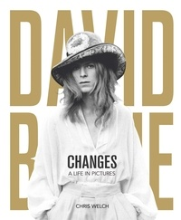 Chris Welch - David Bowie Changes - A Life in Pictures.