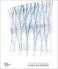 Chris Wilkinson - The Sketchbooks of Chris Wilkinson.