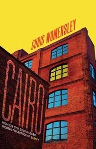 Chris Womersley - Cairo.