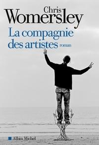 Chris Womersley - La Compagnie des artistes.