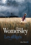 Chris Womersley et Chris Womersley - Les Affligés.