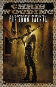 Chris Wooding - The Iron Jackal - A Tale of the Ketty Jay.