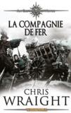 Chris Wraight - Les armées de l'empire Tome 2 : La compagnie de fer.