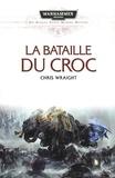Chris Wraight - Space Marine Battles  : La bataille de Croc.