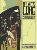 Chris Wright - Black Lung.