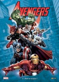 Chris Yost et Christopher Jones - The Avengers Tome 4 : Rien ne va plus ! - Avec 1 magnet.