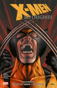 Chris Yost et Mark Texeira - X-Men : les origines Tome 3 : .