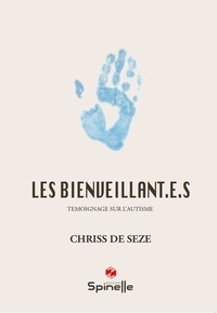 Chriss de Seze - Les bienveillant.e.s.