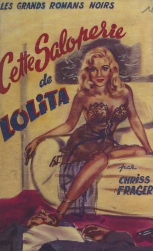 Cette saloperie de Lolita