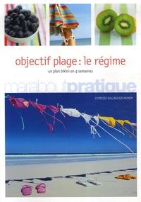 Chrissie Gallagher-Mundy - Objectif plage - Le régime.