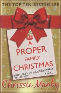 Chrissie Manby - A Proper Family Christmas.