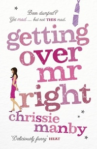 Chrissie Manby - Getting Over Mr Right.