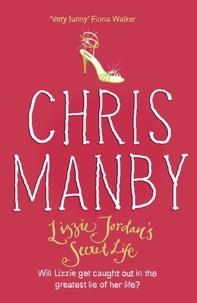 Chrissie Manby - Lizzie Jordan's Secret Life.