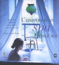 Lunivers dun Spa chez soi - Soins santé et détente pour se dorloter de la tête aux pieds.pdf