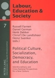 Christ´l De landtsheer et Russell Farnen - Political Culture, Socialization, Democracy, and Education - Interdisciplinary and Cross-National Perspectives for a New Century.