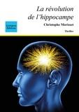 Christ Morisset - La revolution de l hippocampe.