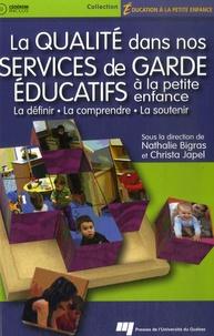 Christa Japel - La qualité dans nos services de garde éducatifs à la petite enfance - La définir, la comprendre, la soutenir. 1 Cédérom
