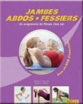 Christa Traczinski et Robert Polster - Jambes, Abdos, Fessiers - Un programme de fitness chez soi. 1 DVD