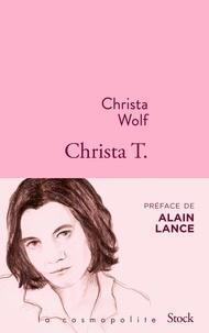 Christa Wolf - Christa T..