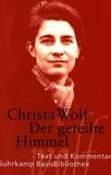 Christa Wolf - Der geteilte Himmel.