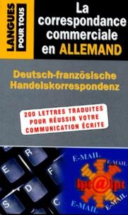 Christel Carrère et Jürgen Boelcke - La correspondance commerciale en allemand.