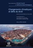 Christel Cournil et Catherine Colard-Fabregoule - Changements climatiques et défis du droit - Actes de la journée d'études du 24 mars 2009.