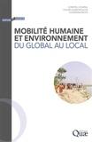 Christel Cournil et Chloé Vlassopoulos - Mobilité humaine et environnement - Du global au local.