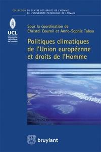 Ucareoutplacement.be Politiques climatiques de l'Union européenne et droits de l'Homme Image