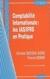 Comptabilité internationale : les IAS-IFRS en pratique - Christel Decock good |