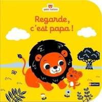 Christel Denolle - Regarde, c'est papa !.