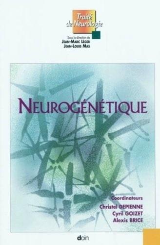 Christel Depienne et Cyril Goizet - Neurogénétique.