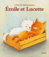 Christel Desmoinaux - Émile et Lucette.