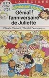 Christel Desmoinaux et  Clément - Génial ! l'anniversaire de Juliette.