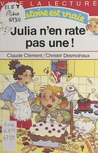 Christel Desmoinaux et  Clément - Julia n'en rate pas une !.
