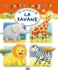 Christel Desmoinaux et C Hublet - Les animaux de la savane.