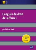 Christel Diehl - L'anglais du droit des affaires.