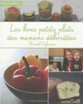 Christel Dufrasne - Les bons petits plats des mamans débordées.