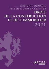 Christel Dumont et Martine Gerber-Lemaire - Recueil - Droit de la construction et de l'immobilier.