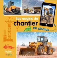 Christel Durantin - Les engins de chantier en photos.