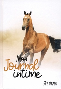 Christel Durantin et Armelle Drouin - Mon journal intime cheval.