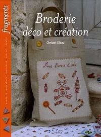 Christel Elbaz - Broderie déco et création.