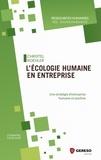 Christel Koehler - L'écologie humaine en entreprise - Une stratégie d'entreprise humaine et positive.