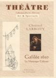 Christel Larrouy - Galilée 1610 - Le messager Céleste.