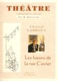 Christel Larrouy - Les lueurs de la rue Cuvier (Pierre & Marie Curie).