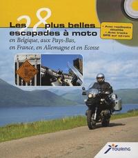 Christel Lemmens et Luc Van de Steene - Les 28 plus belles escapades à moto en Belgique, aux Pays-Bas, en France, en Allemagne et en Ecosse - Rapide et pratique grâce aux cartes détachables. 1 Cédérom