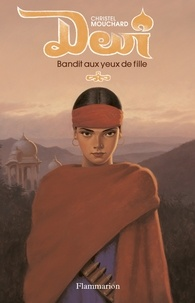 Christel Mouchard - Devi - Bandit aux yeux de fille.