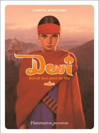 Christel Mouchard - Devî - Bandit aux yeux de fille.