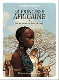 Christel Mouchard - La Princesse africaine Tome 1 : Sur la route de Zimbaboué.